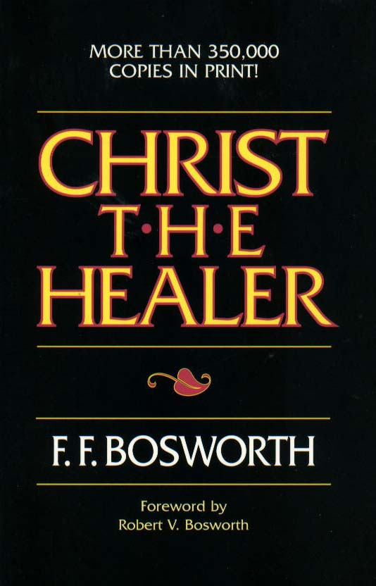 Christ The Healer FF Bosworth